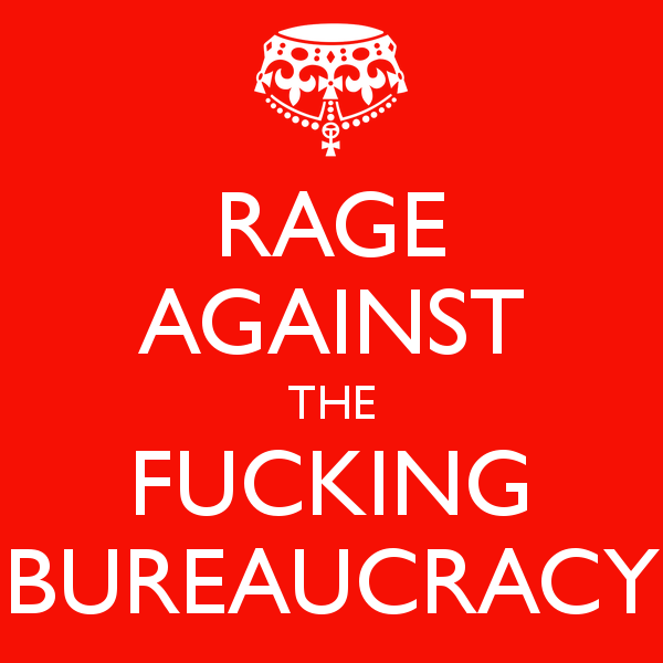 rage-against-the-fucking-bureaucracy