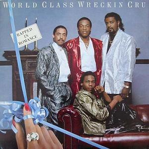 World_Class_Wreckin'_Cru_-_Rapped_In_Romance